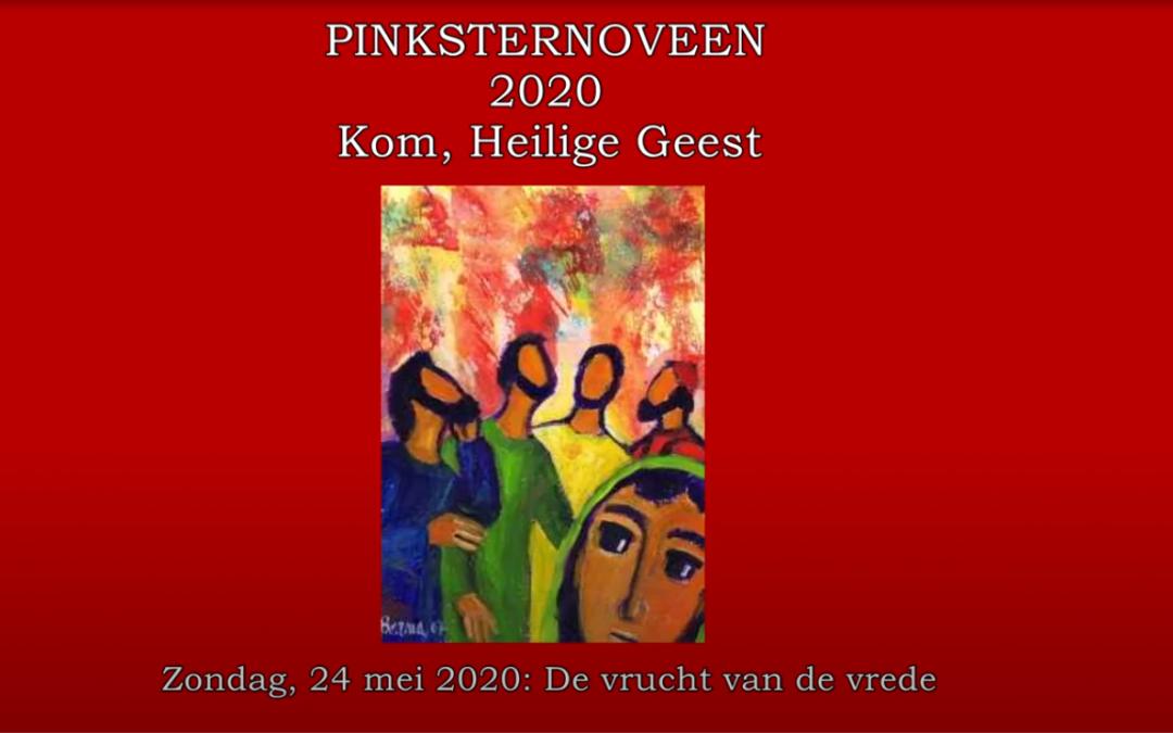 Zondag, 24 mei 2020: De vrucht van de vrede